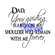 Dad Your Guiding Hand