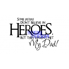 My Dad Heroes