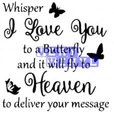 Whisper I Love You -- Butterfly Heaven