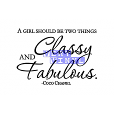 A Girl Should be Classy & Fabulous - Coco Chanel
