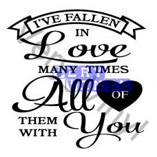 I've Fallen in Love Many Times -- All of them with You