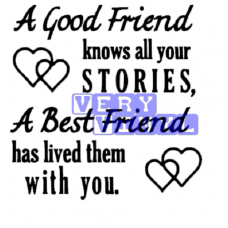 A Good Friend - A Best Friend