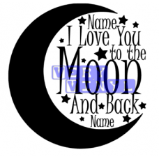 I Love You to the Moon and Back - With Names